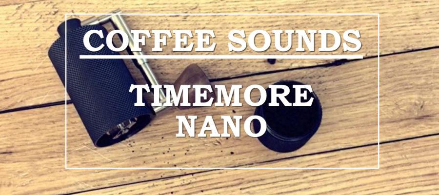 [ASMR] Coffee sounds #3【TIMEMORE NANO COFFEE MILL】コーヒーサウンド「タイムモアNANO」〔#265〕
