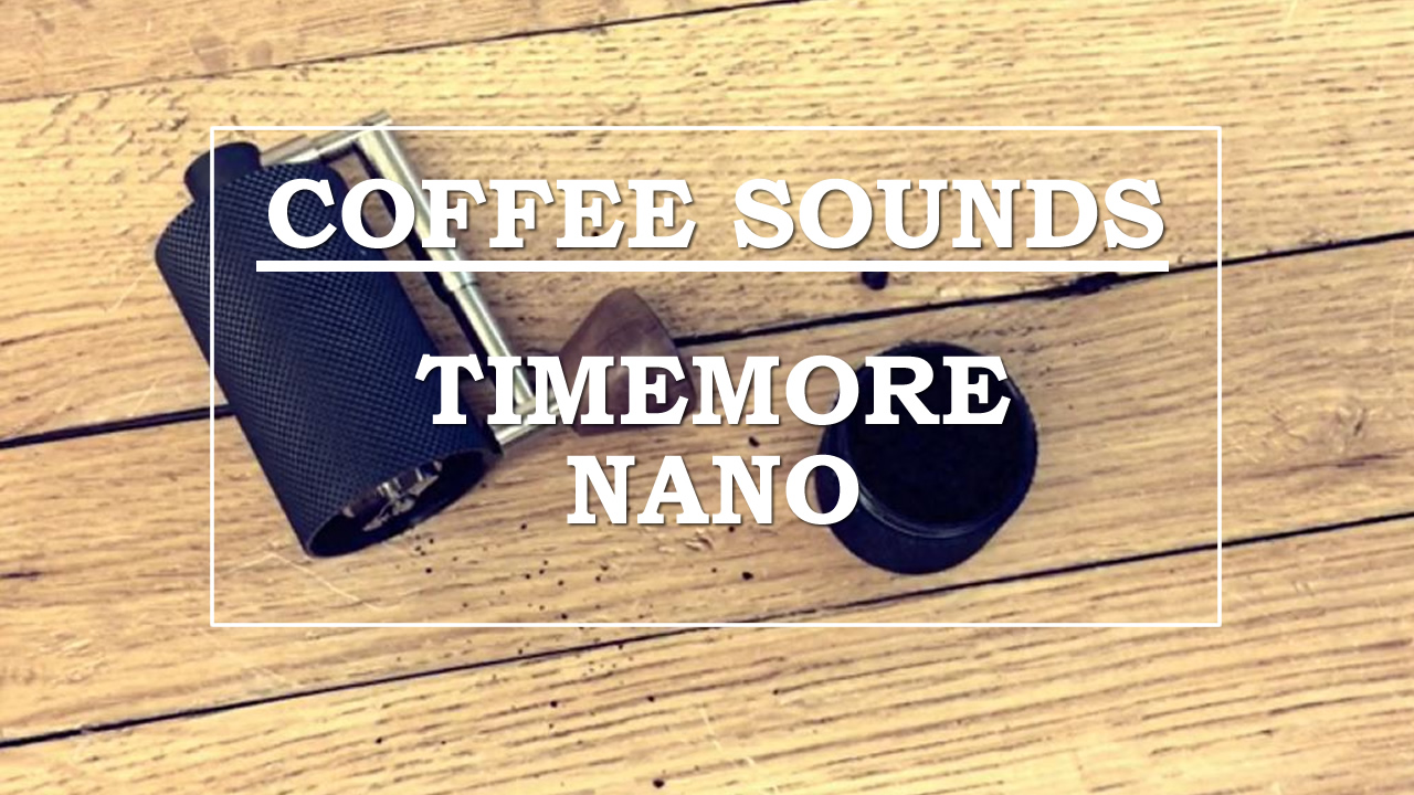[ASMR] Coffee sounds #3【TIMEMORE NANO COFFEE MILL】コーヒーサウンド「タイムモアNANO」〔#265〕
