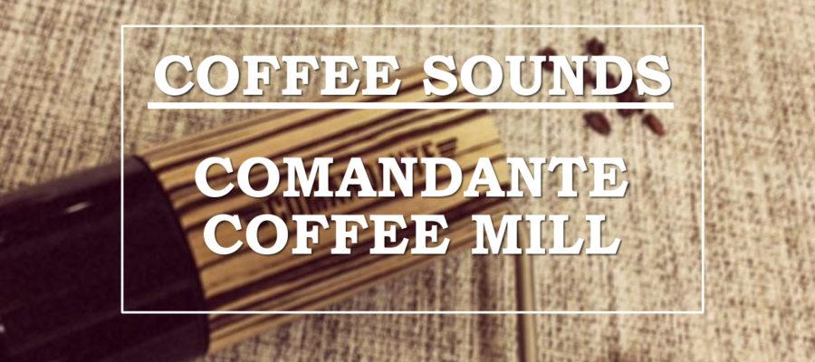 [ASMR] Coffee sounds #2【COMANDANTE COFFEE MILL】コーヒーサウンド「コマンダンテ」〔#263〕